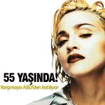 Çok yaşa Madonna!