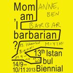Anne Ben Barbar mıyım?
