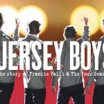 Bir Broadway Müzikali : JERSEY BOYS