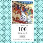 """""""İstanbul'un 100 denizcisi"""" yayımlandı…"""